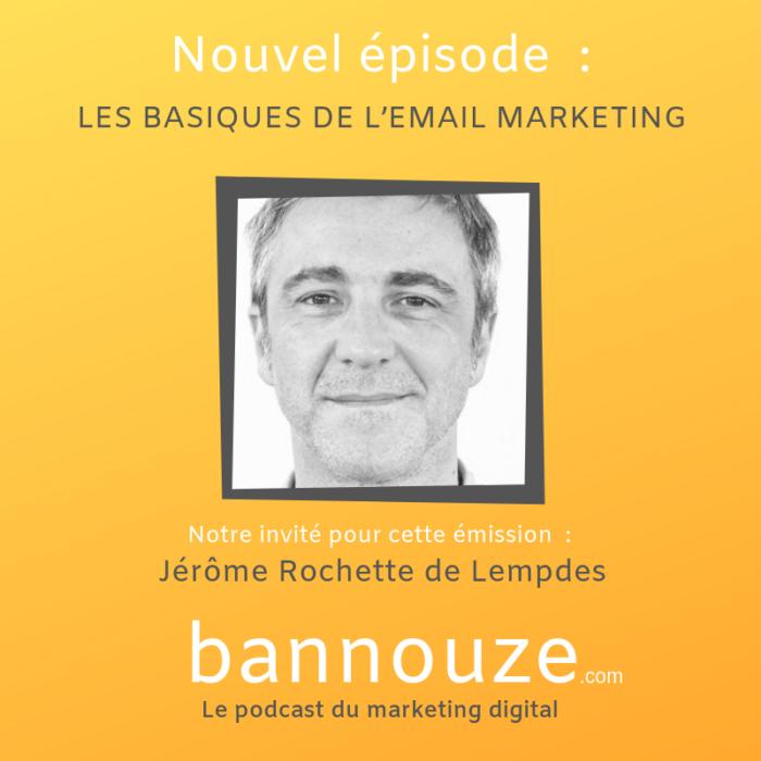 Les basiques de l'email marketing – Jérôme de Lempdes- Directeur Délégué PrismaMedia