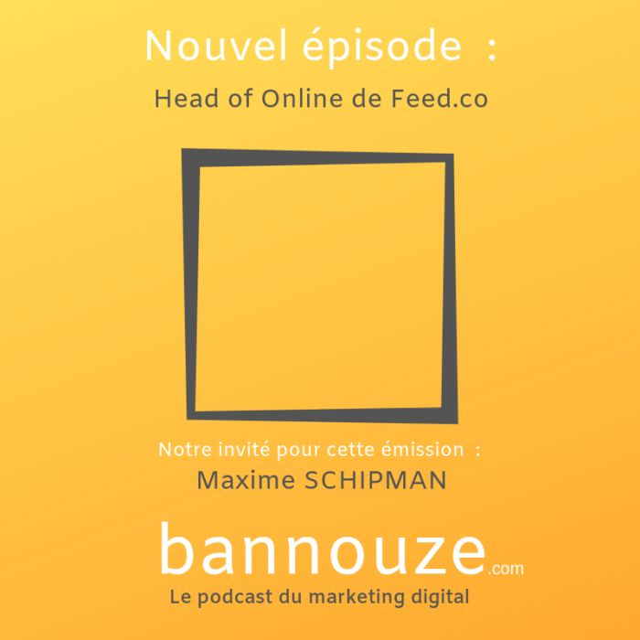 Maxime SCHIPMAN Head of Online de Feed.co
