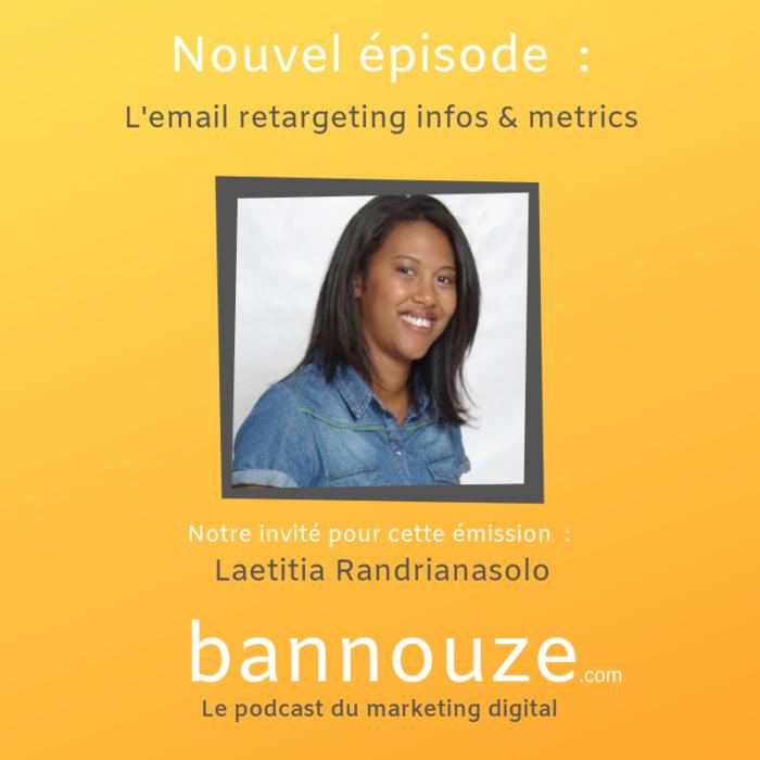 L'email retargeting – Laetitia Randrianasolo – COO Remailme