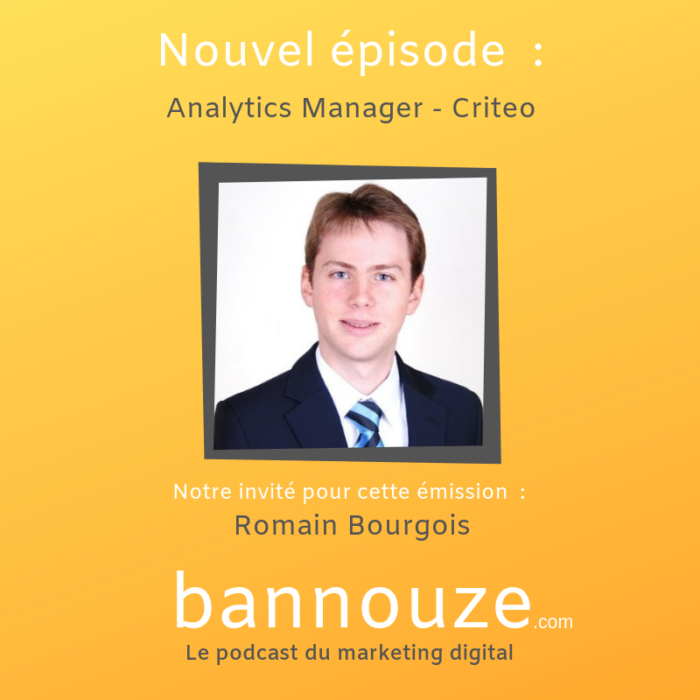 Rencontre avec Romain Bourgois Analytics Manager – Criteo