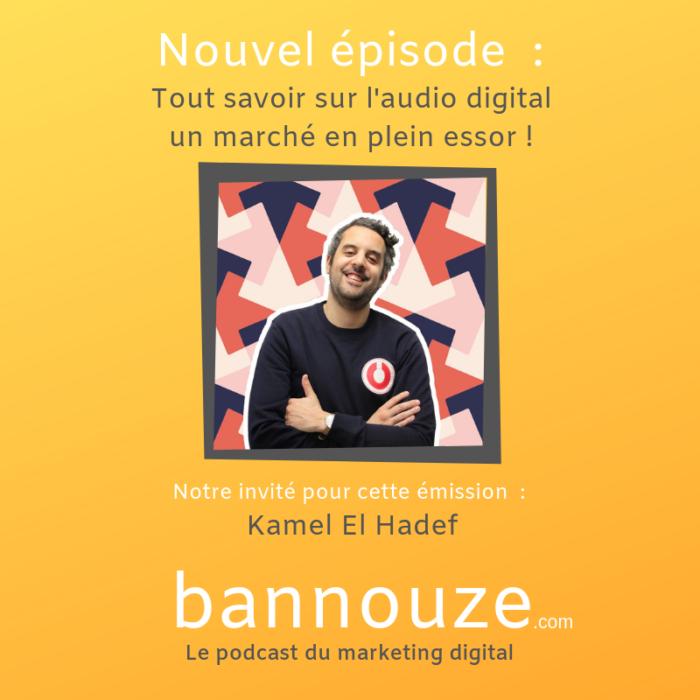 Tout savoir sur l'audio digital un marché en plein essor ! Kamel El Hadef co-fondateur Audion