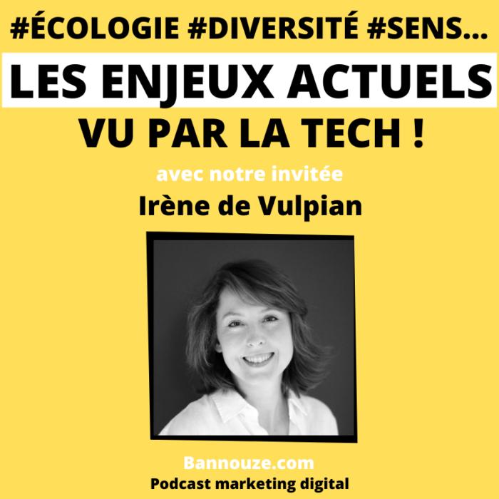 Société > #écologie #diversité #sens les enjeux actuels vu de la tech