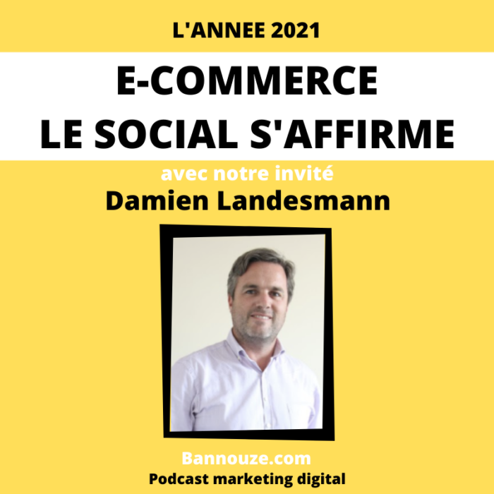 E-commerce… Le social s'affirme !